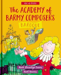 The Acadamy of Barmy Composers Baroque Book