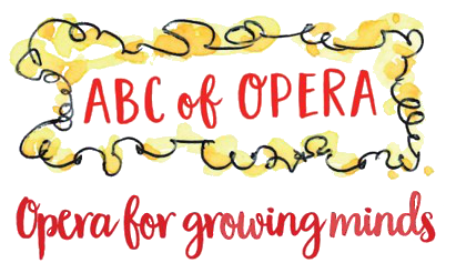 ABC of Opera - Opera for growing minds